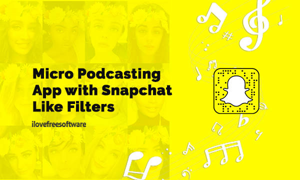 Free Micro Podcasting App with Snapchat Like Filters for Voice