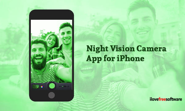 5 Best Free Night Vision Camera App For Iphone