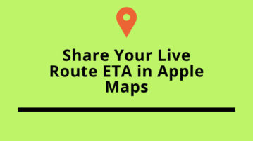 Share Your Live Route ETA in Apple Maps