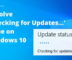 How to Resolve Checking for Updates Issue on Windows 10?
