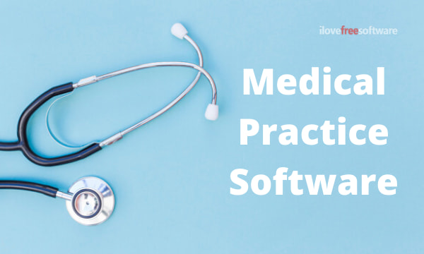 Free Medical Practice Software to Manage Appointments, Patients, Staff