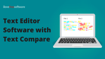 3 Free Text Editor Software with Text Compare Feature