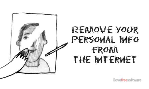 How to Remove Your Personal Information from the Internet for Free?