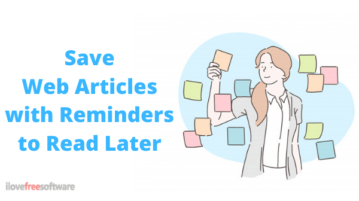 Save Web Articles with Reminders to Read Later using This Free App