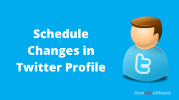Schedule Changes in Twitter Profile for Name, Bio, Location, URL, Avatar, Cover