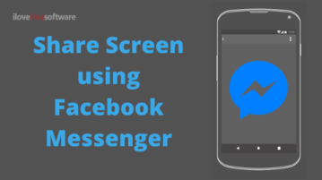 How To Screen Share Using Facebook Messenger?