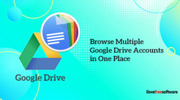 Browse Files from Multiple Google Drive Accounts in One Place