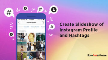 Create Slideshow of Instagram Profile and Hashtags