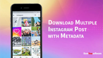 Download Multiple Instagram Post with Metadata