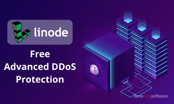 Linode Offers Advanced DDoS Protection Globally for Free