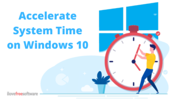 How to Accelerate System Time on Windows 10?