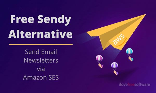 Free Sendy Alternative with to Send Email Newsletters via Amazon SES