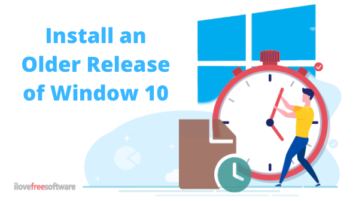How to Install an Older Release of Windows 10?