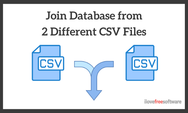 How to Join Database from 2 Different CSV Files?