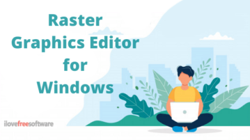 Free Raster Graphics Editor Software for Windows 10