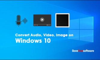 Free Audio, Video, Image Converter for Windows 10