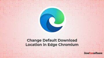 How to Change the Default Download Location in Microsoft Edge Chromium