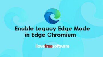 How to Enable Legacy Edge Mode in Edge Chromium