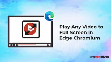 How to Play Any Video to Full Screen in Microsoft Edge Chromium