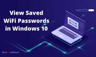 5 Free Methods to View Saved WiFi Passwords on Windows 10