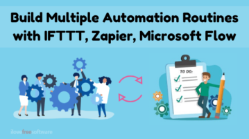 Create Multiple Automation Routines with IFTTT, Zapier, Microsoft Flow
