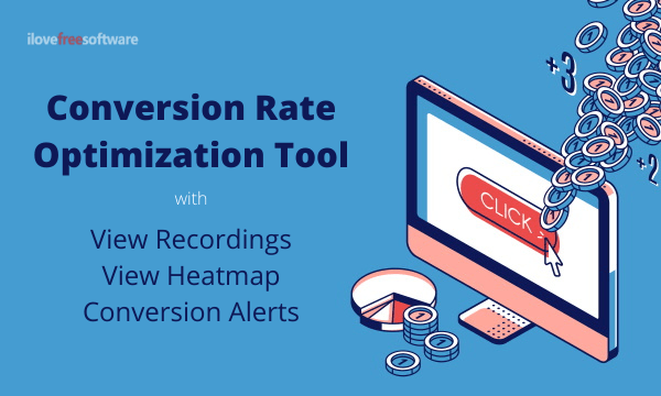 Free Conversion Rate Optimization Tool with View Recordings, Heatmaps, Conversion Alerts