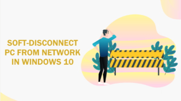 How to Soft Disconnect a PC from Network in Windows 10?