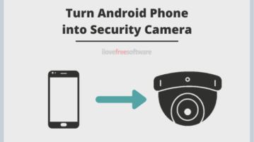 How to Use Old Android Phones as Security Cameras?