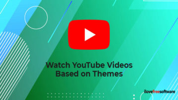 Watch YouTube Videos Based on Themes