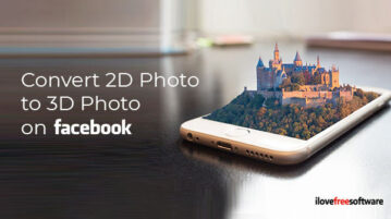 Convert 2D Photo to 3D Photo on Facebook