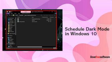 How to Schedule Dark Mode in Windows 10