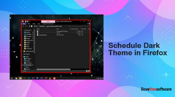 How to Schedule Dark Theme in Firefox