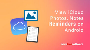 View iCloud Photos, Notes, Reminders on Android