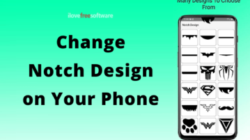 How to Change Notch Design on Android Phones?
