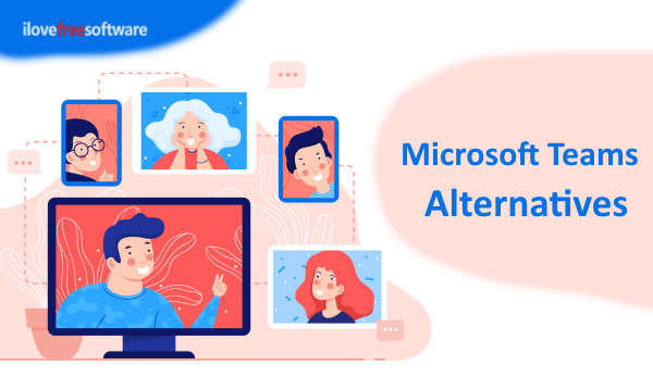5 Free Alternatives to Microsoft Teams with Video Calling, Screen Sharing, Unlimited Users