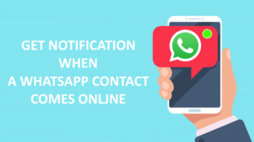 Get Notification When A WhatsApp Contact Comes Online