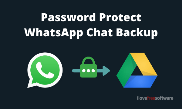 How to Password Protect WhatsApp Backup on Google Drive?