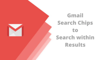 How to Use Gmail Search Chips to Search within Results?