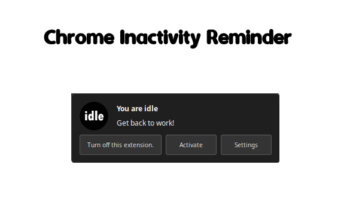 Chrome Inactivity Reminder