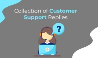 Collection of Customer Support Replies for Better Customer Support
