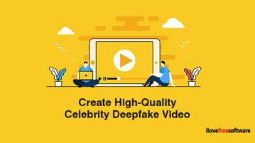 Create High-Quality Celebrity Deepfake Video
