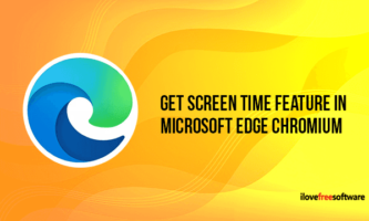 How to Get Screen Time Feature in Microsoft Edge Chromium?