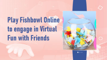 Virtual Fishbowl Game