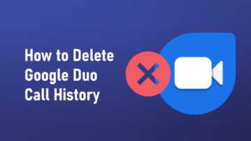 How to delete Google Duo Call History