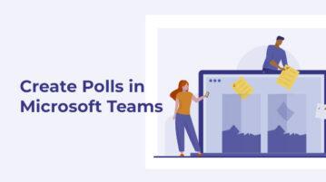 Create Polls in Microsoft Teams