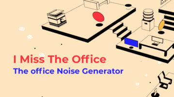 I Miss The Office - The office noise generator