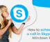 Schedule a Call in Skype