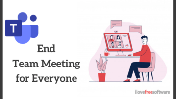 How to End Team Meeting for Everyone in Microsoft Teams?