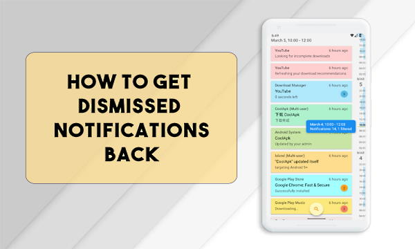 How to Get Dismissed Notifications Back on Android?