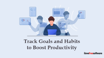 Track Goals and Habits to Boost Productivity